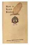 How to Learn Kindergartening, 1906-07 by Chicago Kindergarten College