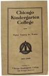 Chicago Kindergarten College catalog, 1907-08 by Chicago Kindergarten College