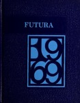 Futura, 1969 by National College of Education